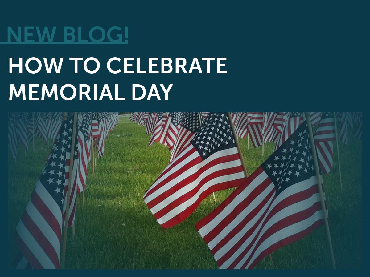 Celebrate, Memorial Day