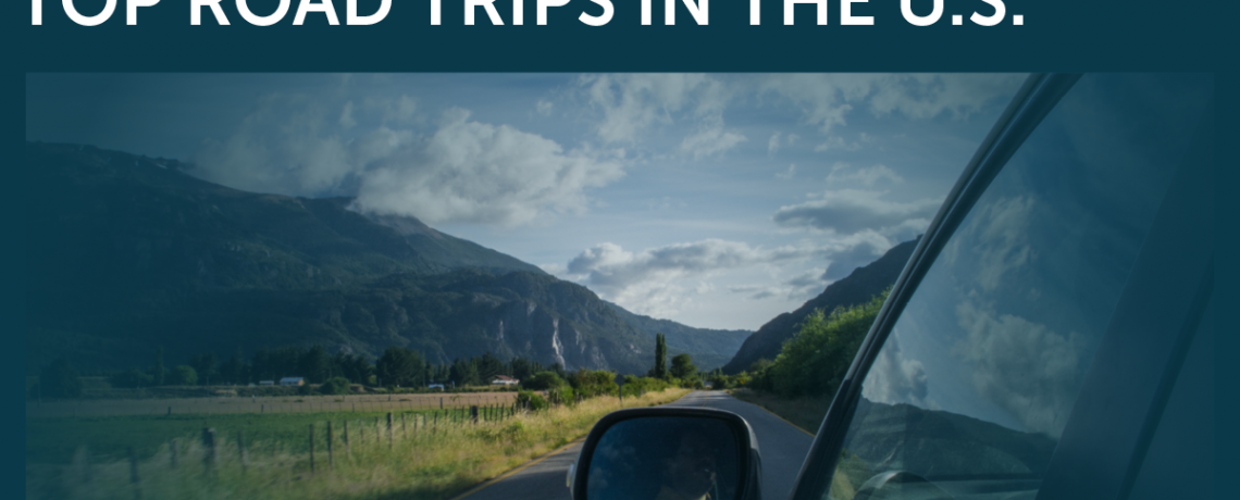 Top Road Trips in the U.S.