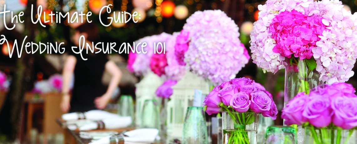The Ultimate Guide to Wedding Insurance