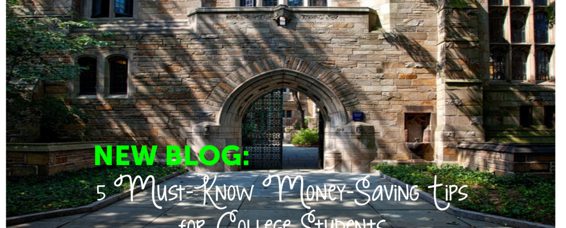 5 Must-Know Money-Saving Tips for College Students