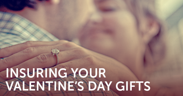 Insuring Your Valentine's Day Gifts
