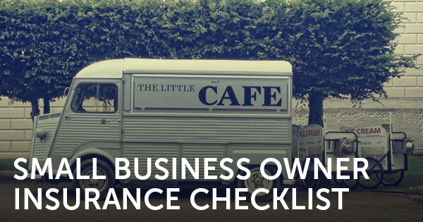 Small Business Owner Insurance Checklist
