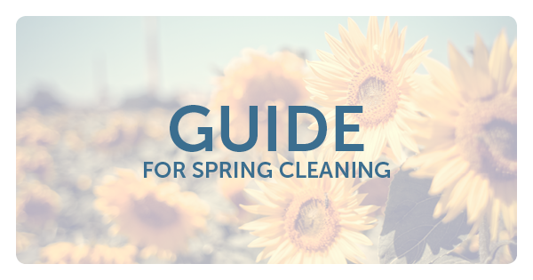 A Complete Guide to Spring Cleaning