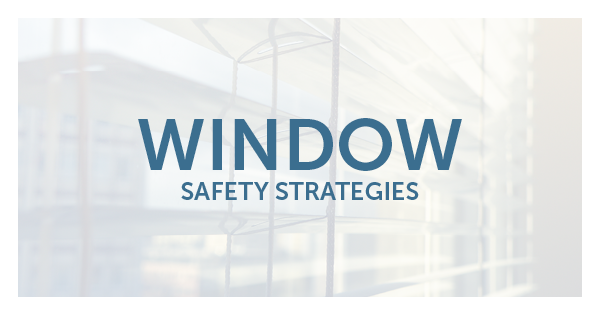 Window Safety Strategies