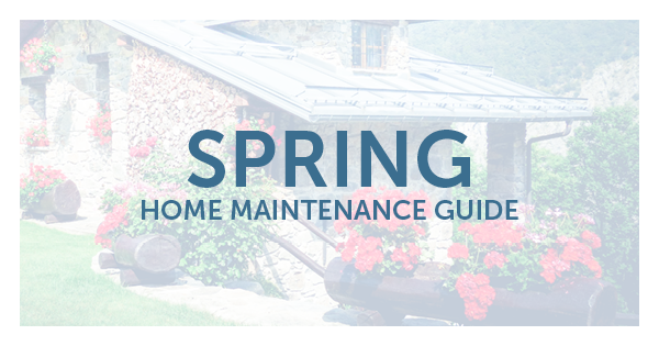 Spring Home Maintenance Guide