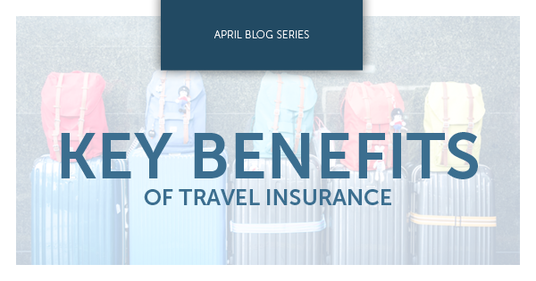 Key Benefits of Travel Insurance