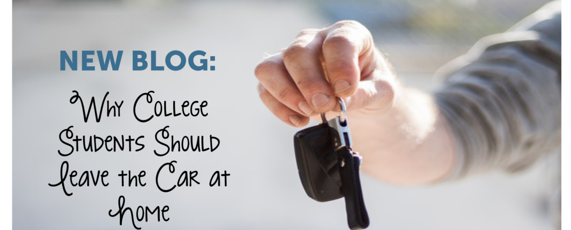 Why College Students Should Leave the Car at Home