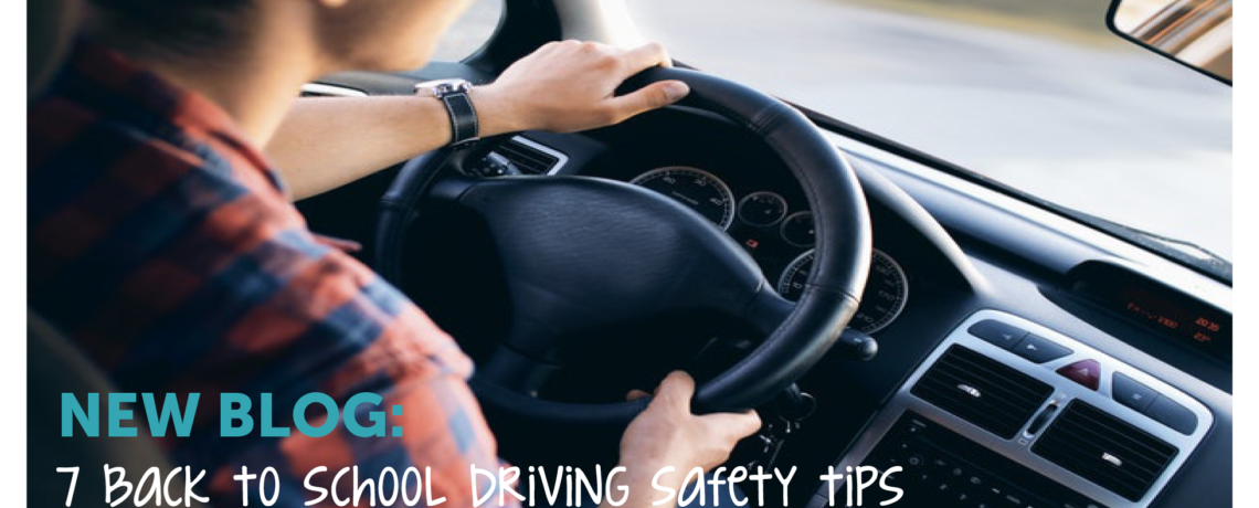 ICYMI: 7 Back to School Driving Safety Tips